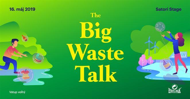 Pozvánka na podujatie: The Big Waste Talk