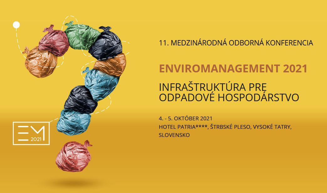 Pozvánka na konferenciu: ENVIROMANAGEMENT 2021