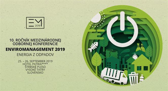 Pozvánka na konferenciu: Enviromanagement 2019 | Energia z odpadov